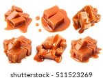 set candies and caramel topping ...   Shutterstock . vector #511523269