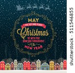 christmas greeting card   type... | Shutterstock .eps vector #511546855
