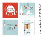set of 4 cute christmas cards... | Shutterstock .eps vector #511580545