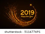 happy new year 2019  vector... | Shutterstock .eps vector #511677691