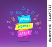 cyber monday sale colorful... | Shutterstock .eps vector #511697515