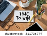 time to win  time for action... | Shutterstock . vector #511736779