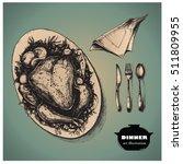 turkey or chicken dinner.... | Shutterstock .eps vector #511809955