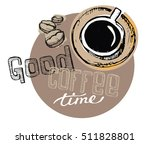 hand drawn doodle coffee... | Shutterstock .eps vector #511828801