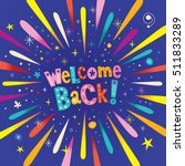 welcome back decorative... | Shutterstock .eps vector #511833289