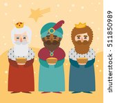 the three kings of orient on a... | Shutterstock .eps vector #511850989