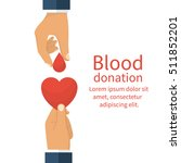 blood donation concept. drop of ... | Shutterstock .eps vector #511852201