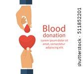 blood donation concept. drop of ... | Shutterstock .eps vector #511852201