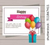 happy birthday celebration card | Shutterstock .eps vector #511867411