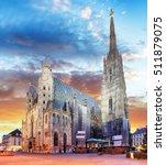 vienna   st. stephen's... | Shutterstock . vector #511879075