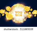 you win shining banner with... | Shutterstock .eps vector #511885039