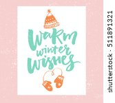 warm winter wishes. christmas...   Shutterstock .eps vector #511891321