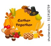 gather together. thanksgiving...   Shutterstock .eps vector #511918759