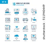 mono flat line icons set of... | Shutterstock .eps vector #511940449