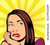 pop art lady thinks retro... | Shutterstock .eps vector #511941049