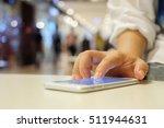 close up businesswoman hand... | Shutterstock . vector #511944631