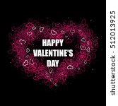 happy valentines day background.... | Shutterstock .eps vector #512013925