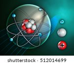 atom and its constituents.... | Shutterstock . vector #512014699