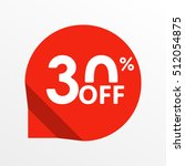sale tag icon. 30 percent off.... | Shutterstock .eps vector #512054875