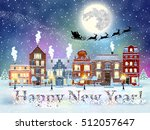 happy new year and merry...   Shutterstock .eps vector #512057647