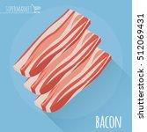 flat design sliced bacon vector ... | Shutterstock .eps vector #512069431