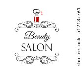 beauty salon badge. nail polish.... | Shutterstock .eps vector #512135761