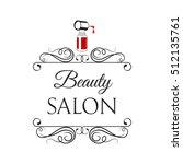beauty salon badge. nail polish.... | Shutterstock .eps vector #512135761