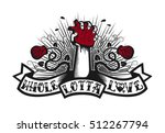 whole lotta love  tattoo style... | Shutterstock .eps vector #512267794