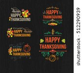 happy thanksgiving day design... | Shutterstock .eps vector #512290939