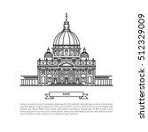world famous st. peter basilica ... | Shutterstock .eps vector #512329009