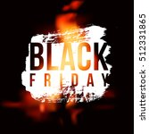 black friday hot sale on... | Shutterstock . vector #512331865