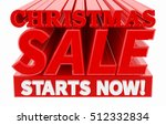 christmas sale starts now  ... | Shutterstock . vector #512332834