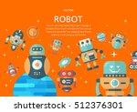 robot concept in flat design...   Shutterstock .eps vector #512376301