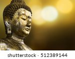 selective focus point on buddha ... | Shutterstock . vector #512389144