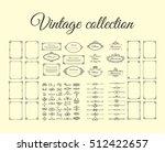 vintage collection. frames ... | Shutterstock .eps vector #512422657