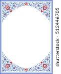 ornate ornamental frame in... | Shutterstock .eps vector #512446705