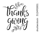 thanksgiving typography. thanks ... | Shutterstock .eps vector #512493001