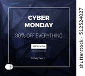 cyber monday concept design for ...   Shutterstock .eps vector #512524027