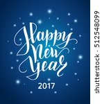 happy new year 2017 lettering... | Shutterstock .eps vector #512548099