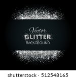 shiny background with silver... | Shutterstock .eps vector #512548165