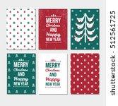 set of christmas cards.... | Shutterstock .eps vector #512561725