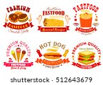 fast food menu of vector snack... | Shutterstock .eps vector #512643679