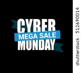 cyber monday sale inscription... | Shutterstock .eps vector #512690014