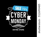 cyber monday sale inscription... | Shutterstock .eps vector #512690485