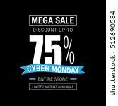 cyber monday sale inscription... | Shutterstock .eps vector #512690584