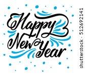 hand drawn lettering design.... | Shutterstock .eps vector #512692141