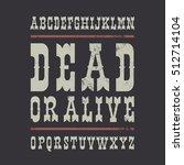 western style font on dark... | Shutterstock .eps vector #512714104
