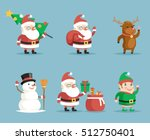 elf deer snowman and santa... | Shutterstock .eps vector #512750401