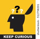 keep curious. stay curious.   Shutterstock .eps vector #512758201