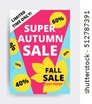 eye catching design autumn sale ... | Shutterstock .eps vector #512787391